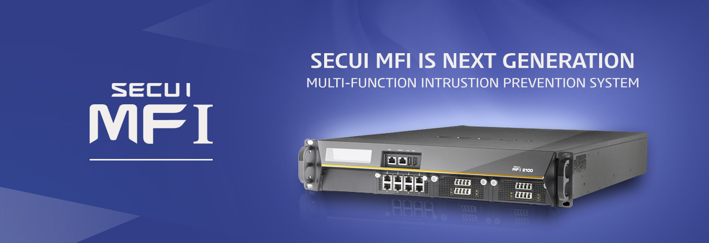 SECUI MFI IS NEXT GENERATION MULTI-FUNCTION INTRUSTION PREVENTION SYSTEM