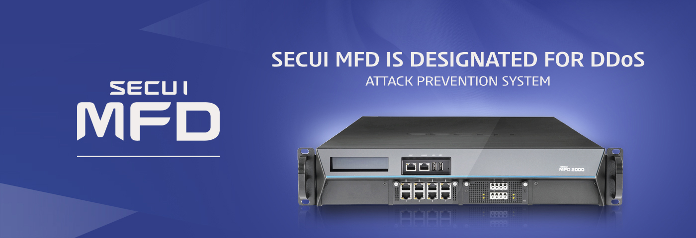 SECUI MFD IS DESIGNATED FOR DDoS ATTACK PREVENTION SYSTEM